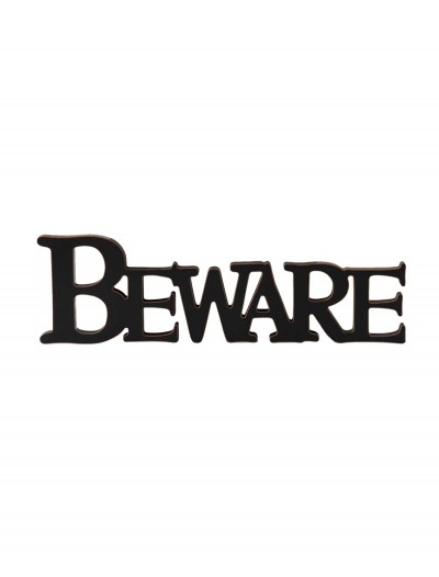 Black Beware Cutout Sign