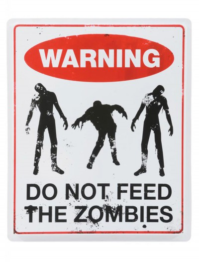 Don't Feed the Zombies Sign