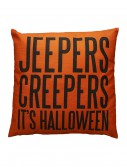 Jeepers Creepers Pillow